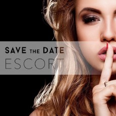 Save the Date Escort - Highclass Escort Service
